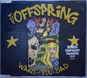 The Offspring – Want You Bad