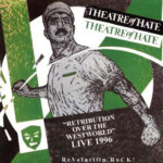 Theatre Of Hate – Retribution Over The Westworld - Live 199