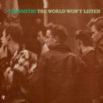 Smiths - World Won't Listen