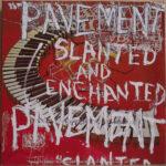 Pavement – Slanted And Enchanted