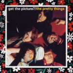 The Pretty Things – Get The Picture